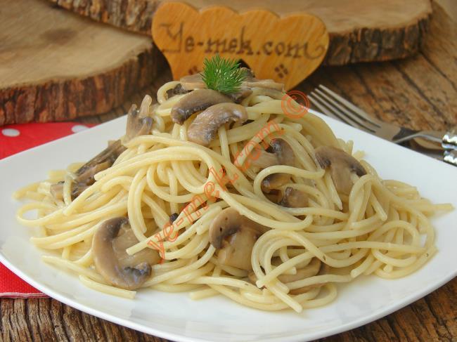 Mantar Soslu Spaghetti