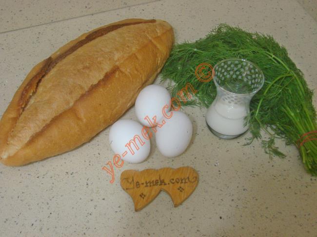 Dereotlu Yumurtalı Ekmek Kızartması Malzemeleri